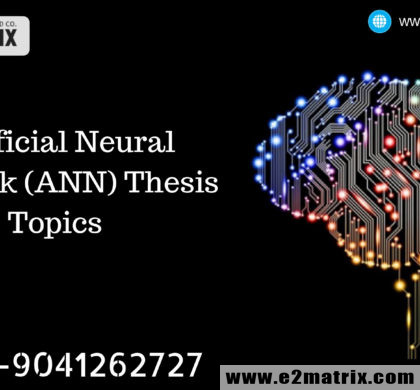 Artificial Neural Network (ANN) Thesis topics, Research Guidance & thesis help