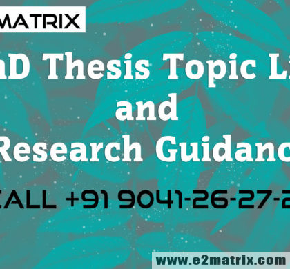 PhD Thesis Topic List and Research Guidance