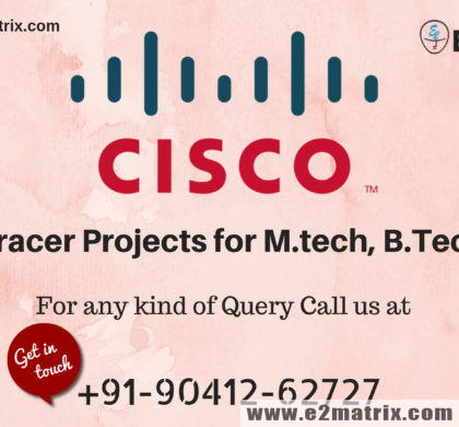 Cisco Packet Tracer Projects for M.tech, B.Tech or PhD