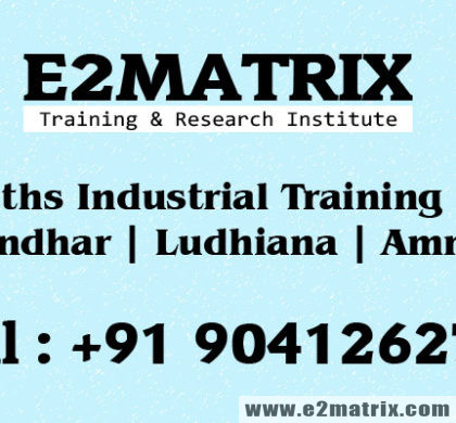 6 months industrial training for me in Jalandhar Ludhiana Amritsar