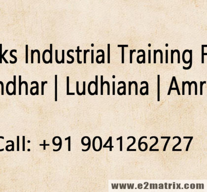 6 weeks industrial training for me in Jalandhar Ludhiana Amritsar