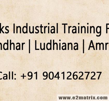 6 weeks industrial training for me in Jalandhar Ludhiana Amritsar