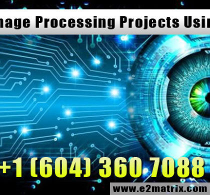 Best Digital Image Processing Projects using MATLAB in Vancouver | Surrey| Burnaby BC