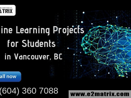 Machine Learning Projects for Students in Vancouver | Surrey BC