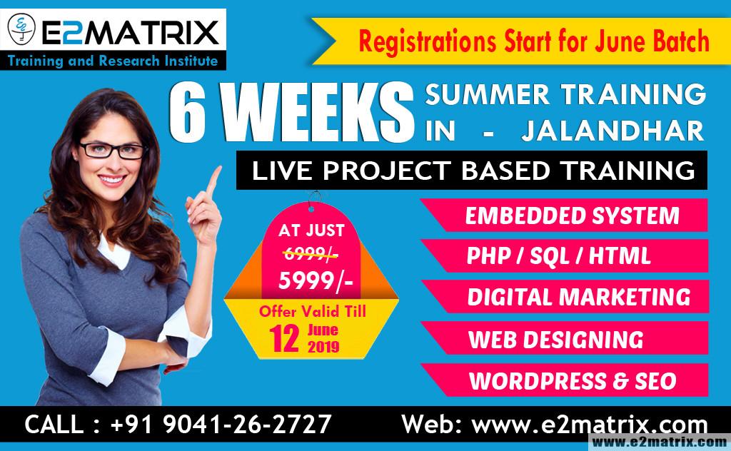 6 WEEKS summer training in jalandhar