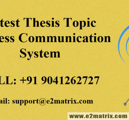 Latest Thesis Topic in Wireless Communication System
