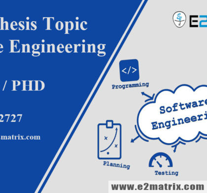 Latest Thesis Topics in Software Engineering | Research Topics Help