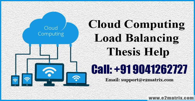 Load Balancing in Cloud Computing thesis help
