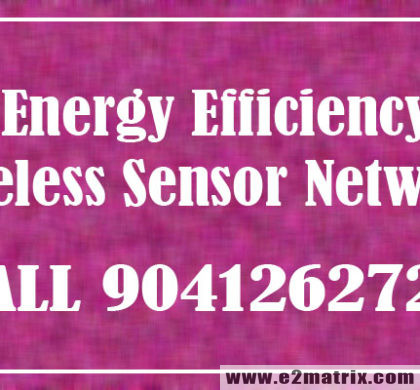 Energy Efficiency in Wireless Sensor Networks