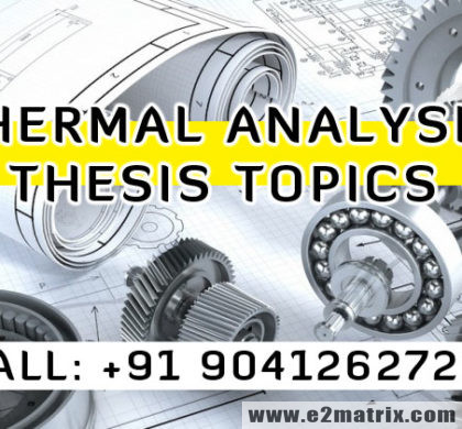 Thermal Analysis Thesis Topics