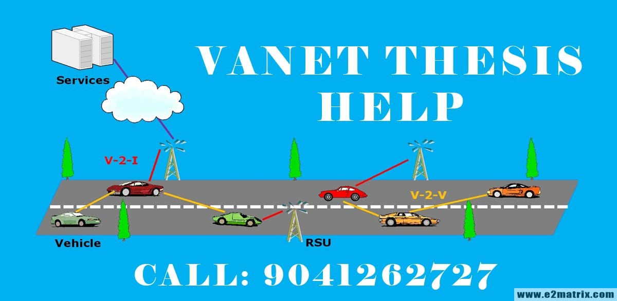 Latest Thesis Topics on VANET (Vehicular ad Hoc Networks)