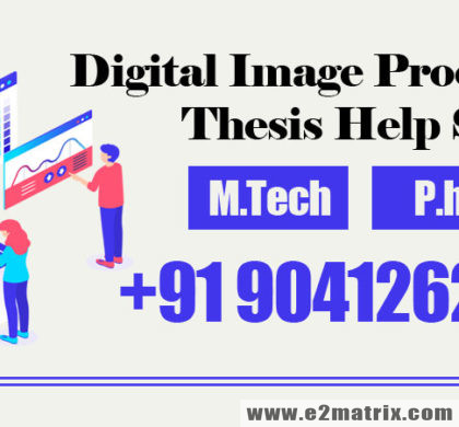 Latest Digital Image Processing Thesis Help Service for M.Tech and PhD students