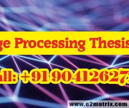 Best Online M Tech PhD Thesis and Research Help in Image Processing