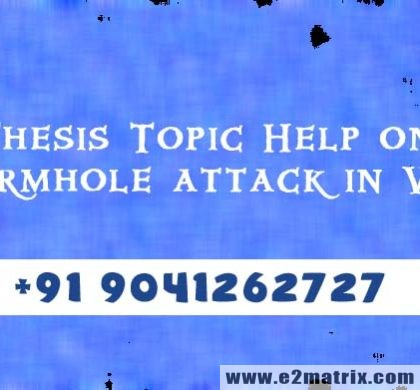 Online Thesis Topic Help on Wormhole Attack in WSN