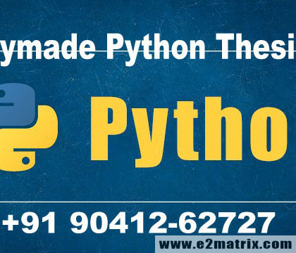 Readymade Python Thesis List and Guidance for M.Tech and PhD