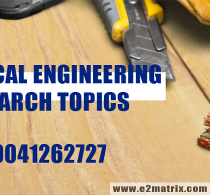 Electrical Engineering Research Topics and Thesis Help