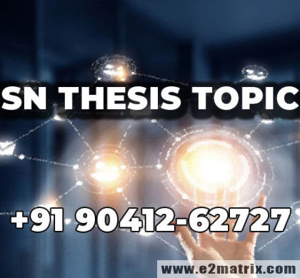 Latest WSN Thesis Topics for M.Tech and PhD Students