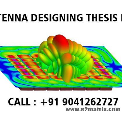 Antenna Designing Thesis Help for M.Tech and PhD Students