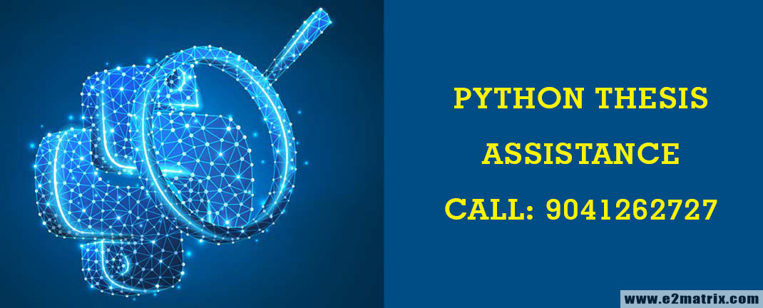 Python Thesis Assistance and Consultation for M Tech and PhD