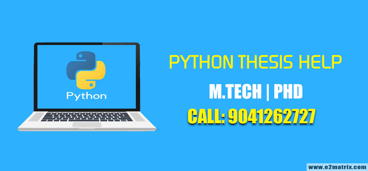 python thesis help for m-tech-phd