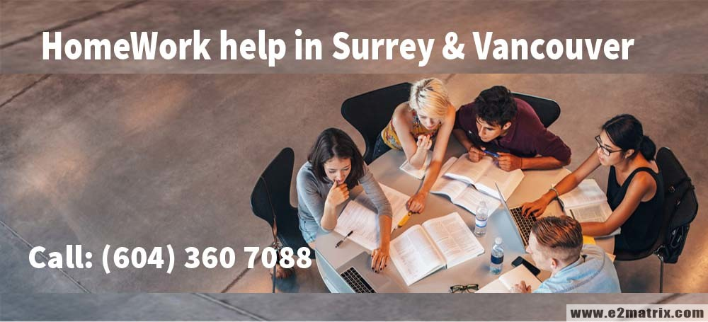 Homework Help in Surrey BC | Homework Help in Vancouver BC