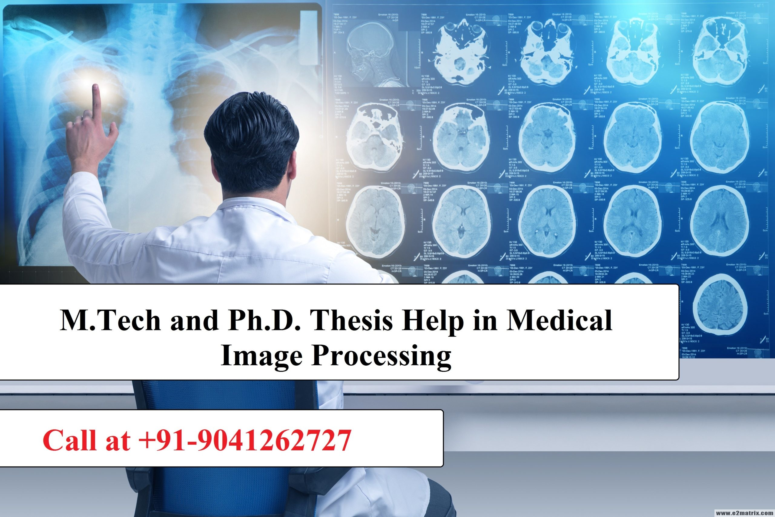 M.Tech and PhD thesis help in Medical Image Processing
