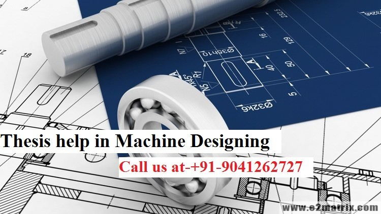 Thesis help in Machine Designing