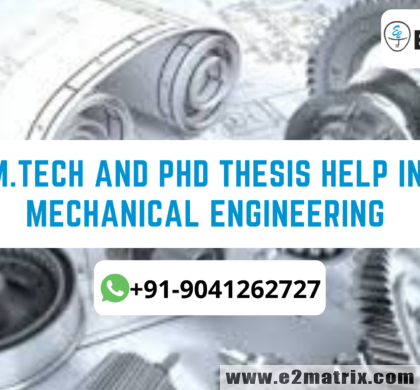 M.Tech and PhD Thesis help in Mechanical Engineering