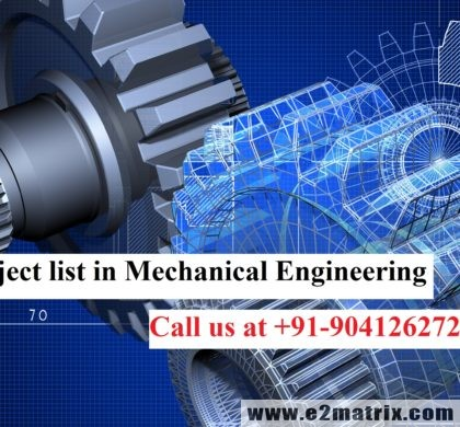 M.Tech project list in Mechanical Engineering