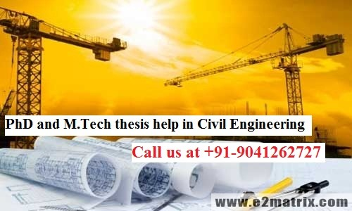 PhD and M.Tech thesis help in Civil Engineering