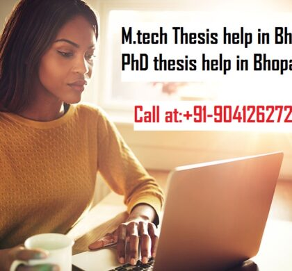 M.tech Thesis help in Bhopal | PhD thesis help in Bhopal