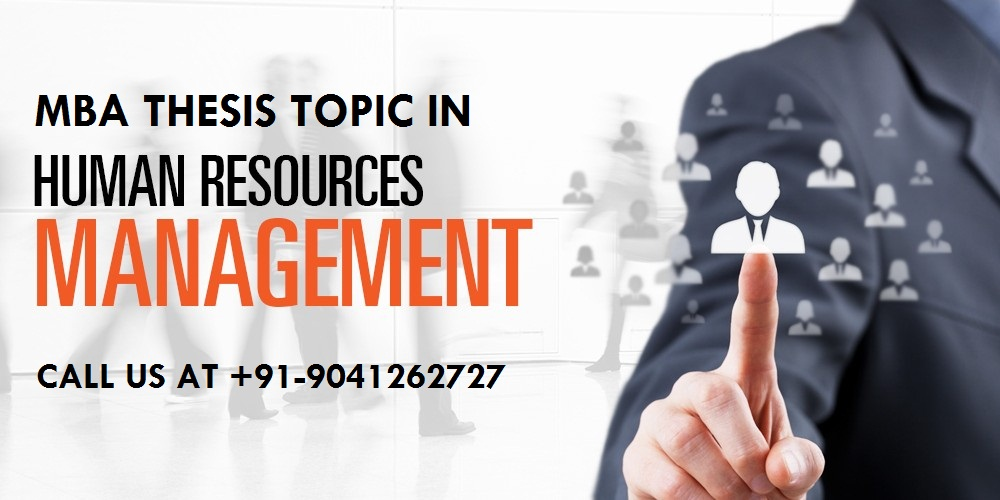 MBA thesis topics in Human Resource Management (HRM)