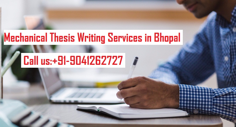 Mechanical Thesis Writing Services in Bhopal