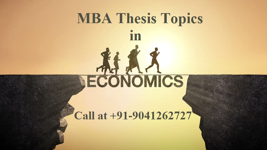 MBA Thesis Topics in Economics