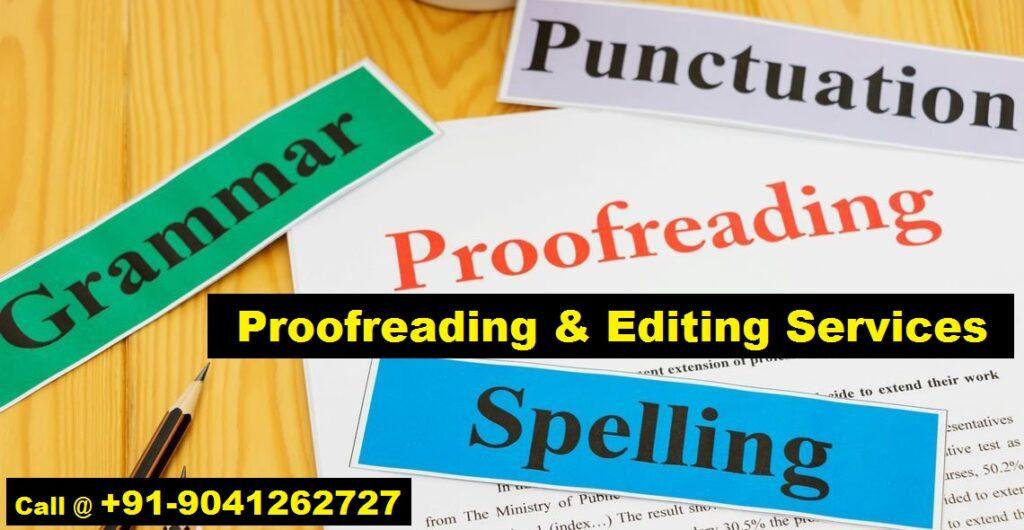 Proofreading & Editing Services=+91-9041262727