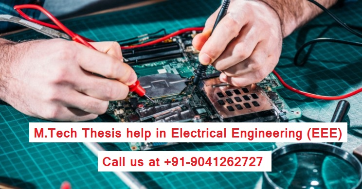 M.Tech Thesis help in Electrical Engineering (EEE)