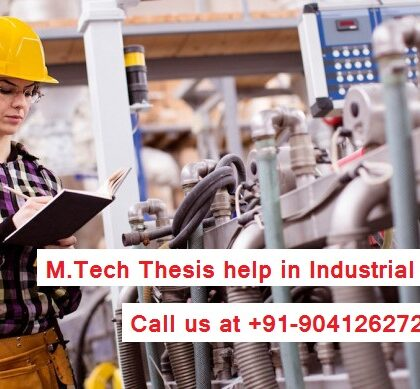 M.Tech Thesis help in Industrial Engineering