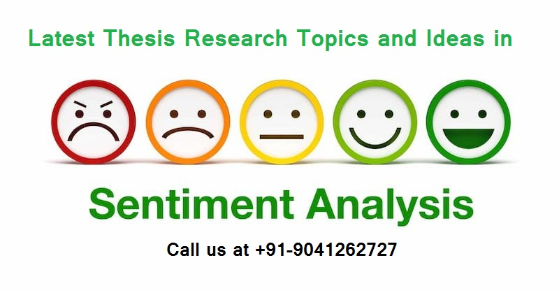 Latest thesis research topics and ideas in Sentiment Analysis