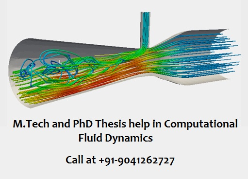 M.Tech and PhD Thesis help in Computational Fluid Dynamics