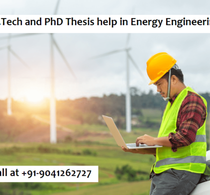 M.Tech and PhD Thesis help in Energy Engineerin