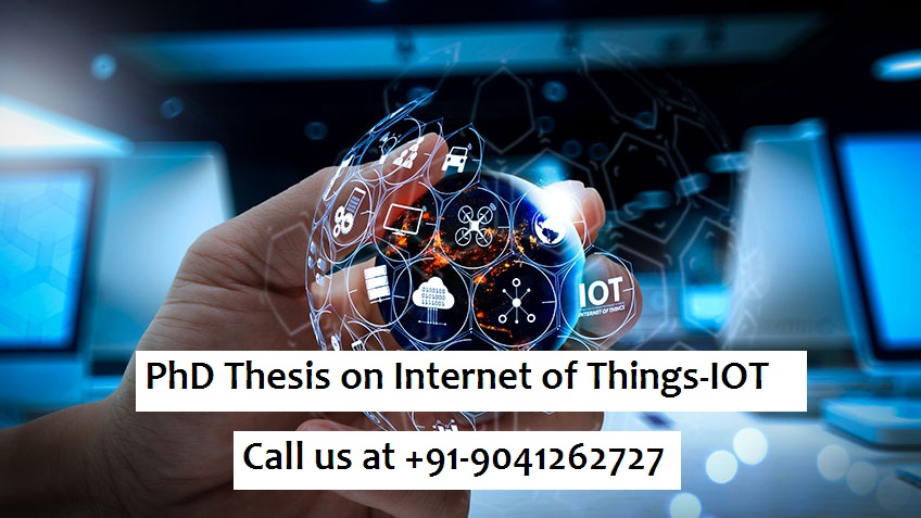 PhD Thesis on Internet of Things-IOT