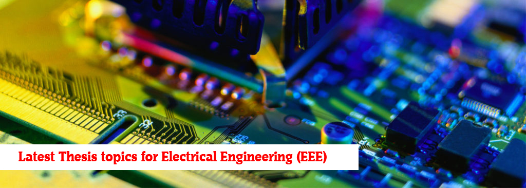 Thesis topics for Electrical Engineering