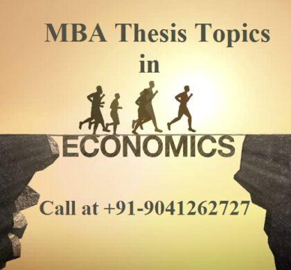 MBA Thesis Topics in Economics