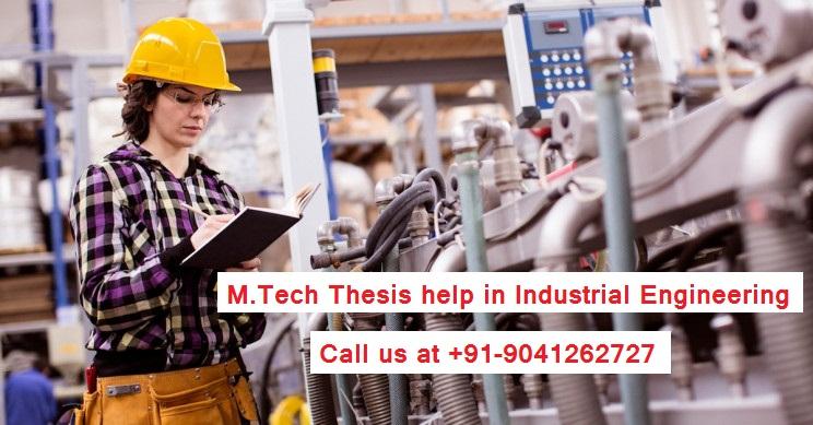 M.Tech Thesis help in Industrial Engineering