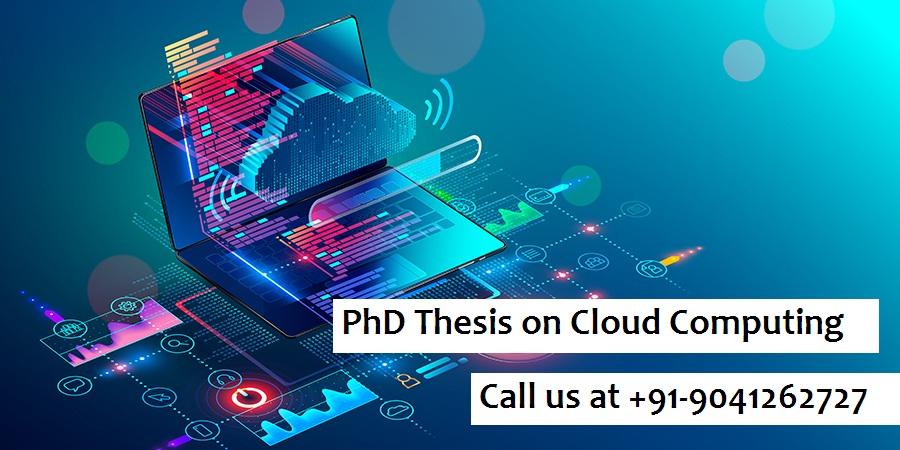 PhD Thesis on Cloud Computing